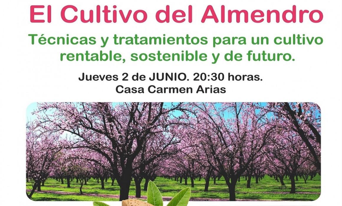 Charla-Coloquio sobre el Cultivo del Almendro – 2 de Junio en Socuellamos (Ciudad Real)