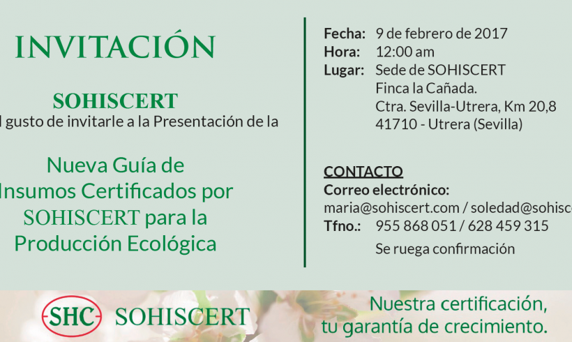 Presentación de la Nueva Guía de Insumos Certificados por SOHISCERT para la Producción Ecológica