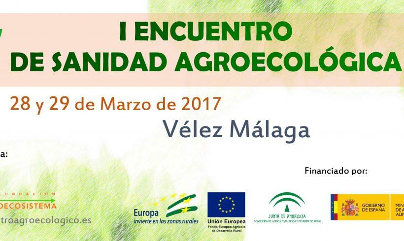 I Encuentro de Sanidad Agroecológica