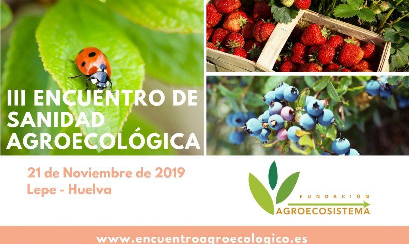 Cítricos y berries protagonistas del III Encuentro de Sanidad Agroecológica