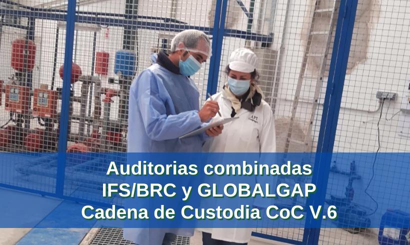 Auditorias combinadas IFS/BRC y GLOBALGAP Cadena de Custodia CoC V.6