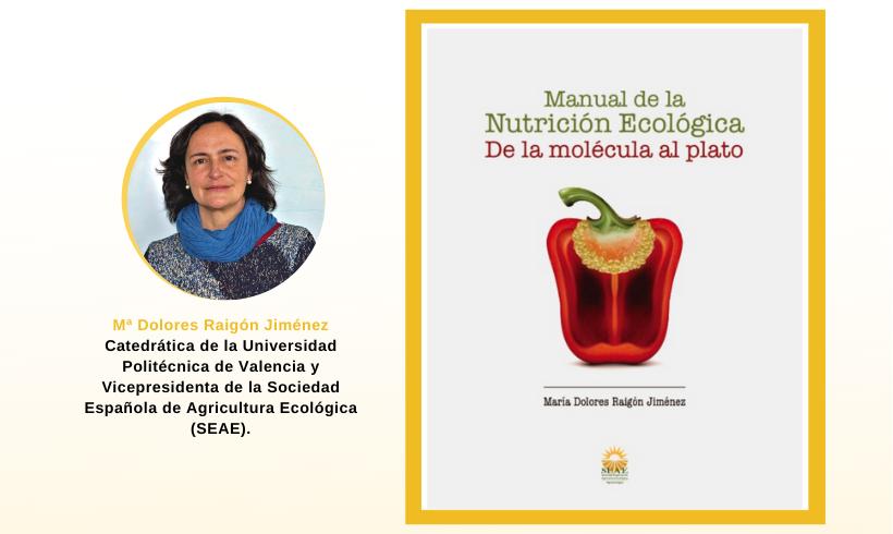 Manual de la nutrición ecológica. De la molécula al plato