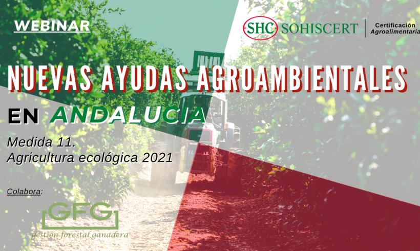 Webinar Nuevas Ayudas Agroambientales en Andalucía. Medida 11. Agricultura Ecológica