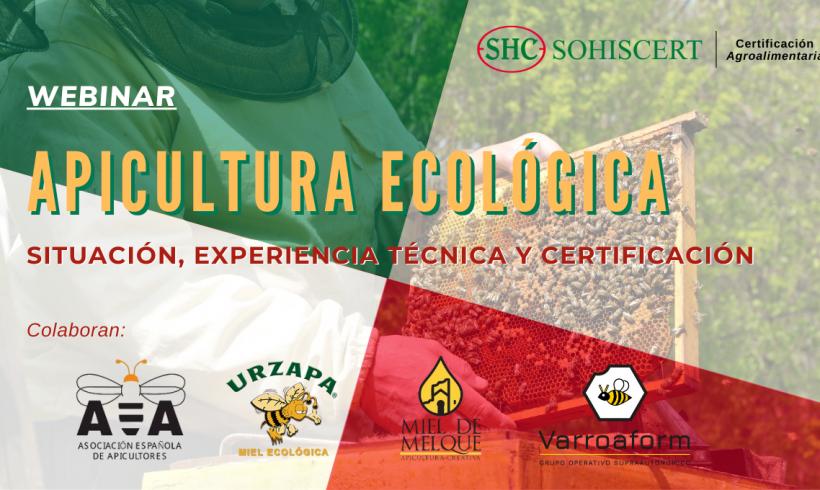 Webinar sobre Apicultura Ecológica: Situación, Experiencia Técnica y Certificación