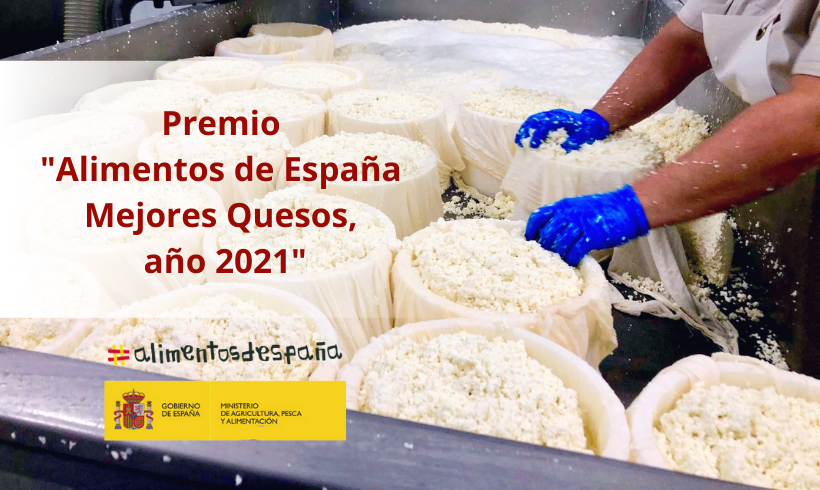 "Premio ""Alimentos de España Mejores Quesos, año 2021"""